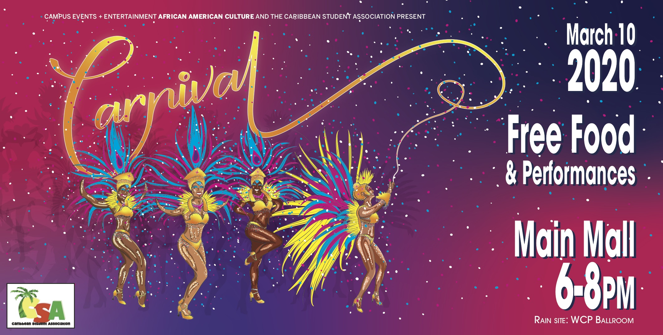 Carnival will be hosted on Main mall on Tuesday March 10th 6-8 pm. Food Prizes and performances