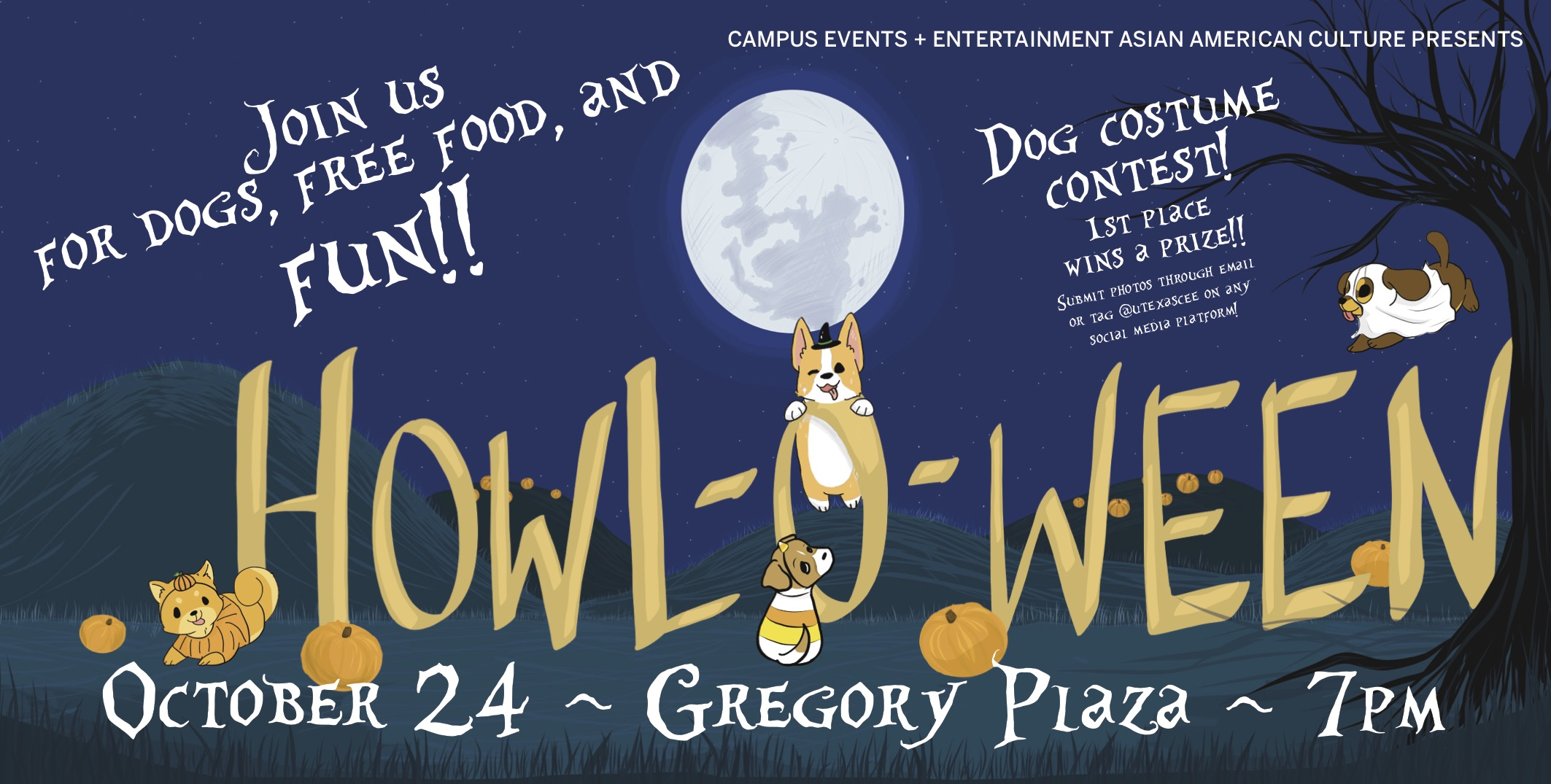 Howl- a- ween will take place at Gregory Plaza on October 24th at 7 pm