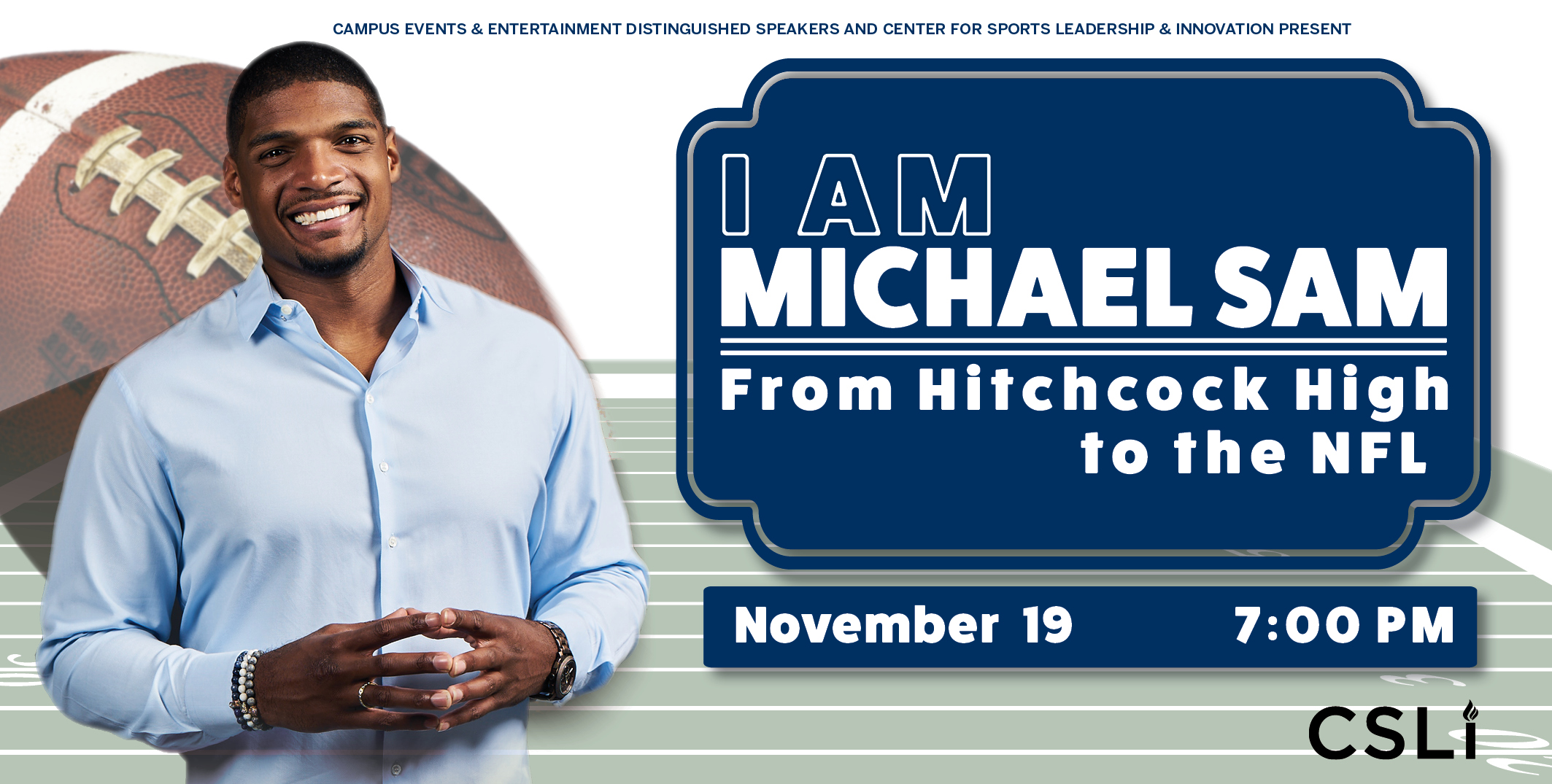 Michael Sam will be at UT on Tuesday November 19, 2019 at 7 pm in the WCP Auditorium.