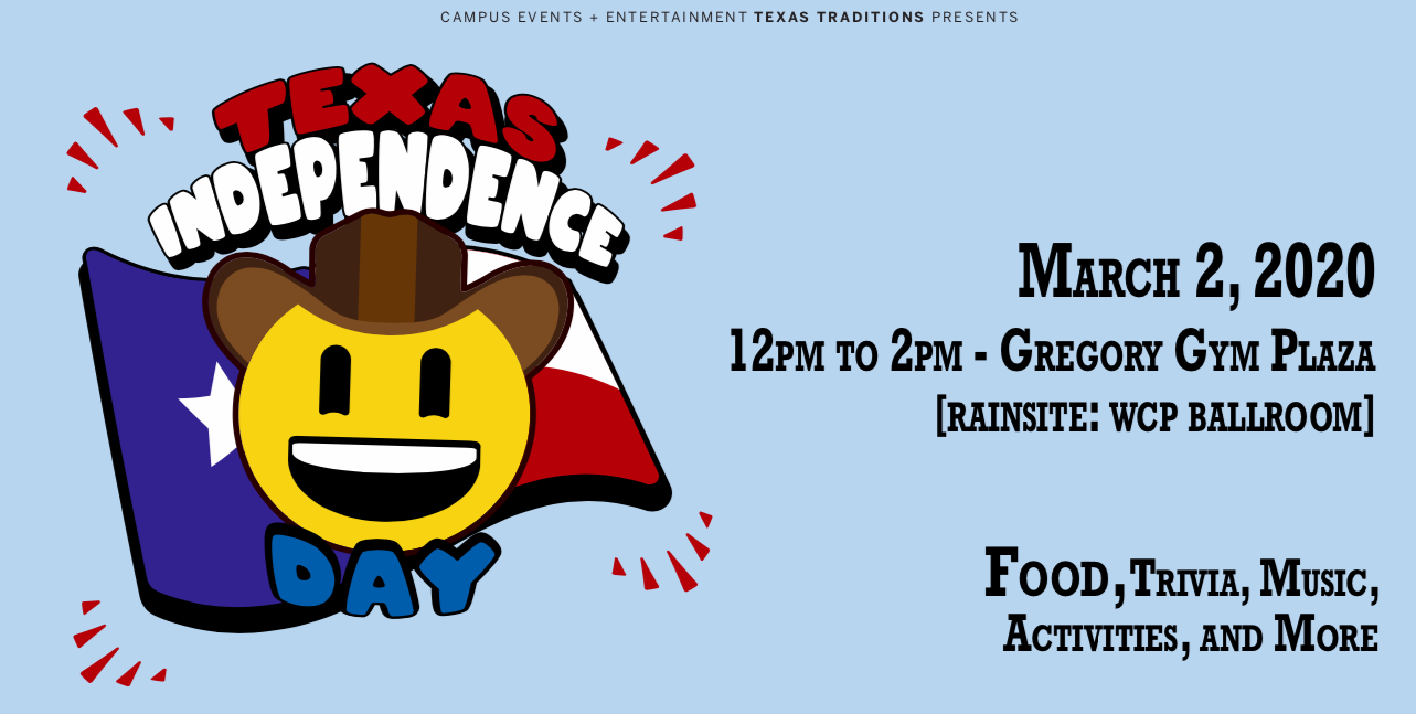 Texas Independence Day is March 2 from 12-2pm at Gregory Gym Plaza