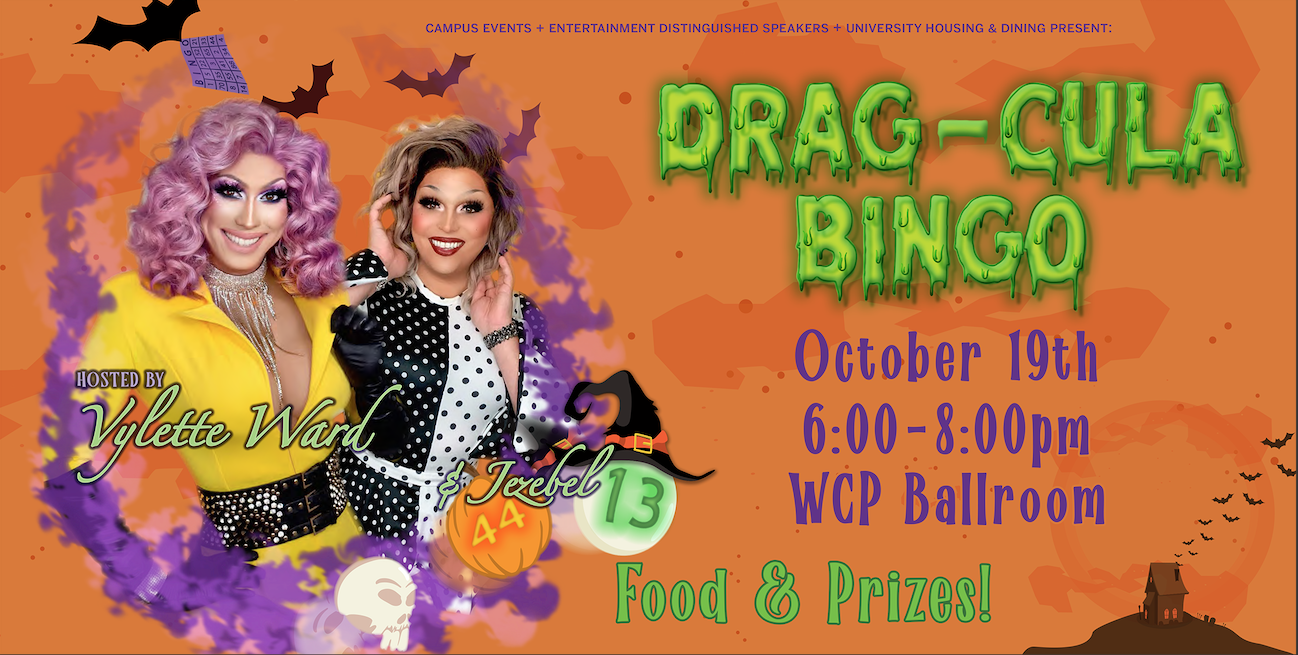 Graphic describing DS' Drag-cula Bingo event, with two Drag queens on the left of the graphic with skulls, pumpkins, bats, and witches hats surrounding their silhouettes and event information on the right side.