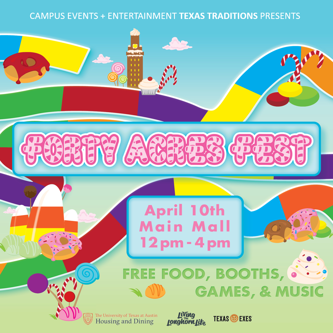 Candyland April 10th on the Main Mall from 12-4pm