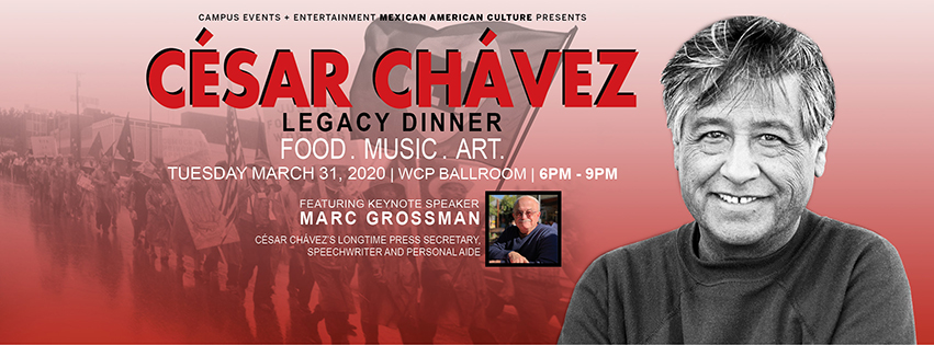Cesar Chavez Legacy Dinner will take place in the WCP Ballroom on April 1st, 2020 6-7 pm.