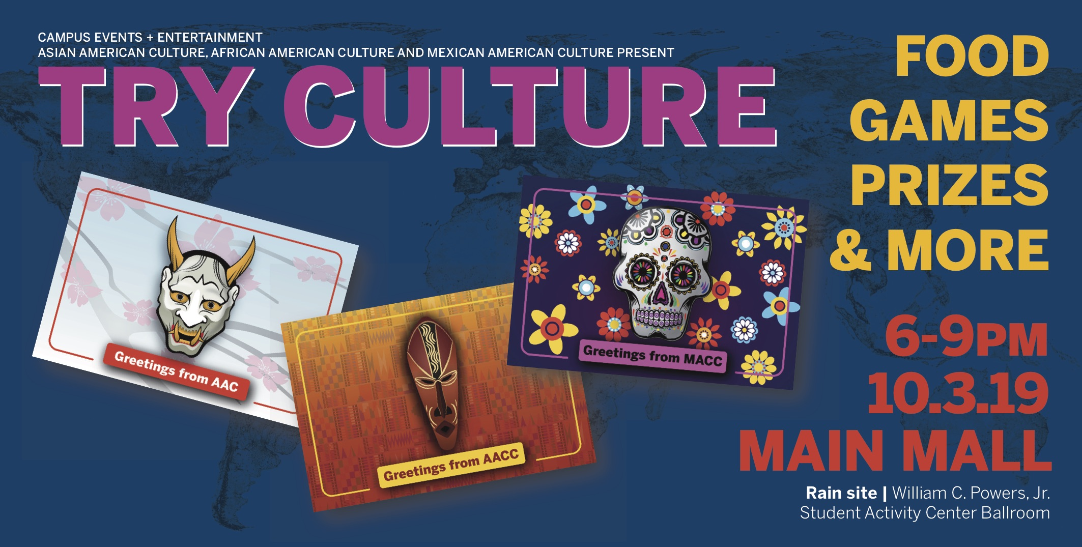 Try Culture  will be hosted at Main Mall 6-9 pm. There will be food, games, prizes, and more!